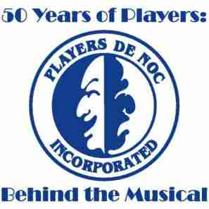 50 Years of Players: Behind the Musical