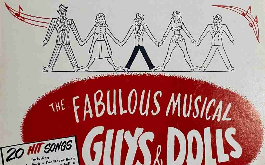 Guys And Dolls – Updated 10-15-2021