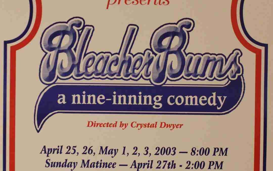 Bleacher Bums, A Nine-Inning Comedy